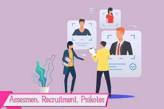 Assesmen, Recruitment, dan Psikotes